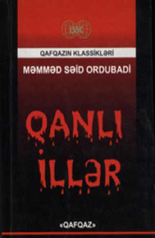Qanlı illər: 1905-1906-cı illərdə Qafqazda baş verən erməni-müsəlman davasının tarixi