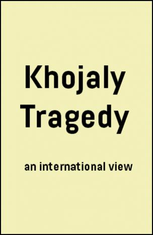 Khojaly Tragedy an international view